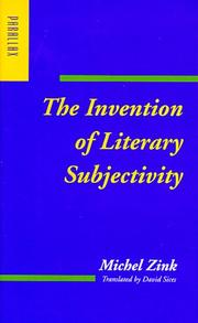 Cover of: The invention of literary subjectivity