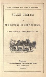 Cover of: Ellen Leslie, or, The reward of self-control