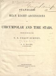 Cover of: Standard mean right-ascensions of circumpolar and time stars prepared for the use of the U.S. Coast Survey