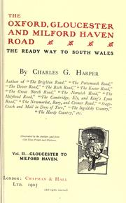 Cover of: The Oxford, Gloucester and Milford Haven road | Harper, Charles G.