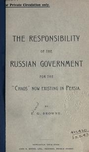"Cover of: The responsibility of the Russian government for the ""Chaos"" now existing in Persia"