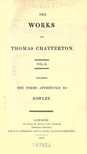 Cover of: The works of Thomas Chatterton