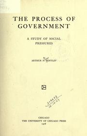 Cover of: The process of government | Arthur Fisher Bentley