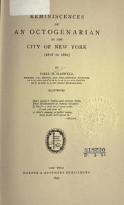 Cover of: Reminiscences of an octogenarian of the city of New York | Haswell, Chas. H.