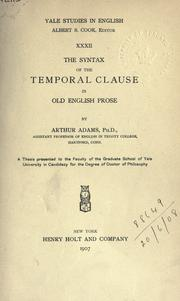 Cover of: The syntax of the temporal clause in Old English prose