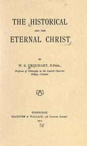 Cover of: The historical and the eternal Christ