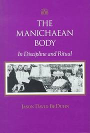 Cover of: The Manichaean Body | Jason David BeDuhn