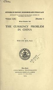 The currency problem in China by Wen Pin Wei