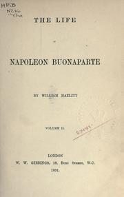 Cover of: The life of Napoleon Buonaparte