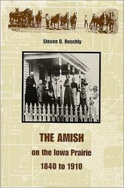Cover of: The Amish on the Iowa prairie, 1840 to 1910