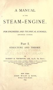 Cover of: A manual of the steam-engine: For engineers and technical schools; advanced courses.