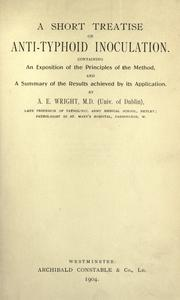 Cover of: A short treatise on anti-typhoid inoculation