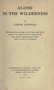 Cover of: Alone in the wilderness by Joseph Knowles