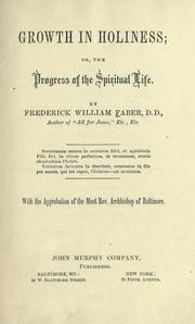 Cover of: Growth In Holiness Or The Progress Of The Spiritual Life