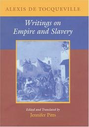 Cover of: Writings on empire and slavery | Alexis de Tocqueville