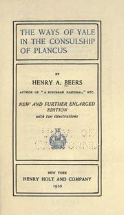 Cover of: The ways of Yale in the consulship of Plancus