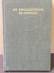 My recollections of Ontario by John Clay