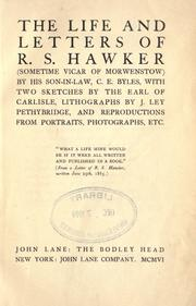 Cover of: The life and letters of R. S. Hawker (sometime Vicar of Morwenstow) by C. E. Byles