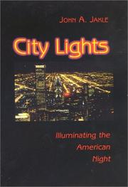 Cover of: City Lights: Illuminating the American Night (Landscapes of the Night)