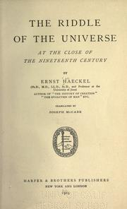 The riddle of the universe at the close of the nineteenth century by Ernst Haeckel