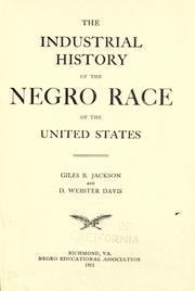 Cover of: The industrial history of the Negro race of the United States