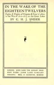 Cover of: In the wake of the eighteen-twelvers