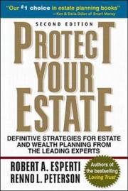 Protect Your Estate by Robert A. Esperti, Renno L. Peterson