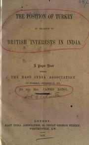 Cover of: The position of Turkey in relation to British interests in India