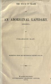 Cover of: The stock-in-trade of an aboriginal lapidary: [Mississippi]