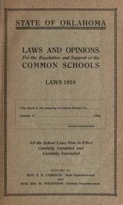 Laws and opinions for the regulation and support of the common schools, laws 1910 .. by Oklahoma.