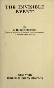 Cover of: The invisible event | J. D. Beresford