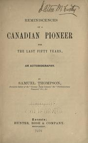 Cover of: Reminiscences of a Canadian pioneer for the last fifty years