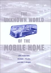 The Unknown world of the mobile home by John Fraser Hart