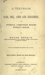 A text-book on gas, oil and air engines by Bryan Donkin
