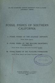Cover of: Fossil fishes of southern California: I. Fossil fishes of the Soledad deposits