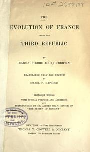 Cover of: The evolution of France under the third republic