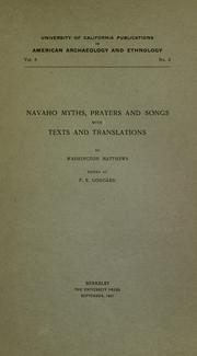 Cover of: Navaho myths, prayers and songs | Washington Matthews