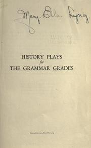 Cover of: History plays for the grammar grades