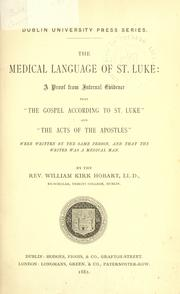 The medical language of St. Luke by William Kirk Hobart