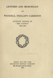 Cover of: Letters and memorials of Wendell Phillips Garrison