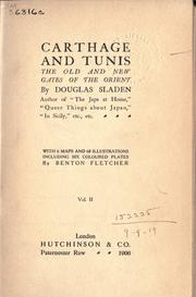 Cover of: Carthage and Tunis: the old and new gates of the Orient