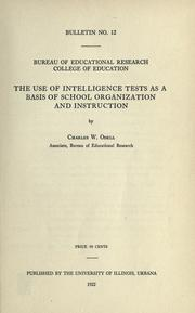 Cover of: The use of intelligence tests as a basis of school organization andinstruction