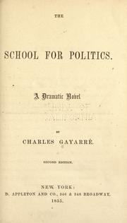 Cover of: The school for politics