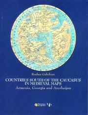 Cover of: Countries south of the Caucasus in medieval maps