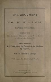 Cover of: The argument of Wm. H. Standish before Congress