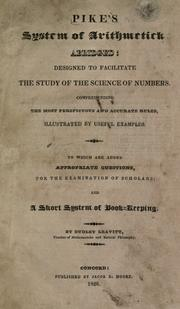 Cover of: Pike's system of arithmetic abridged