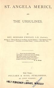 St. Angela Merici, and the Ursulines by O'Reilly, Bernard