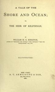 Cover of: A tale of the shore and ocean, or, The heir of Kilfinnan