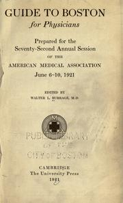 Cover of: Guide to Boston for physicians by Walter L. Burrage
