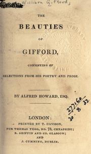 Cover of: The beauties of Gifford, consisting of selections from his poetry and prose